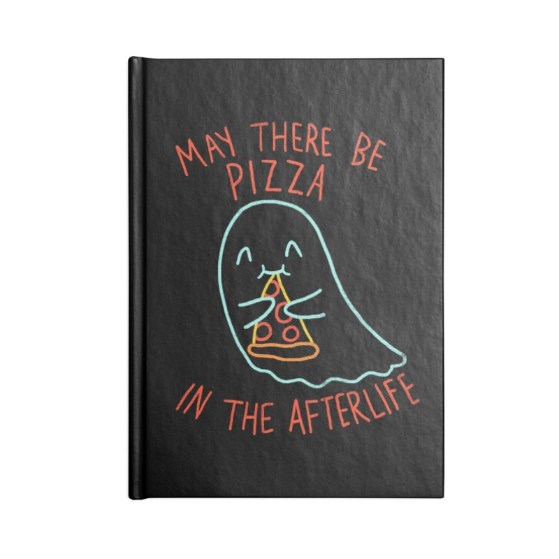 Pizza In The Afterlife Accessories Notebook by hillarywhiterabbit's Artist Shop