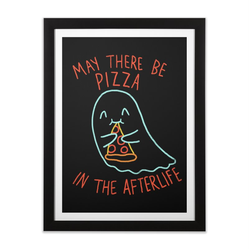 Pizza In The Afterlife Home Framed Fine Art Print by hillarywhiterabbit's Artist Shop