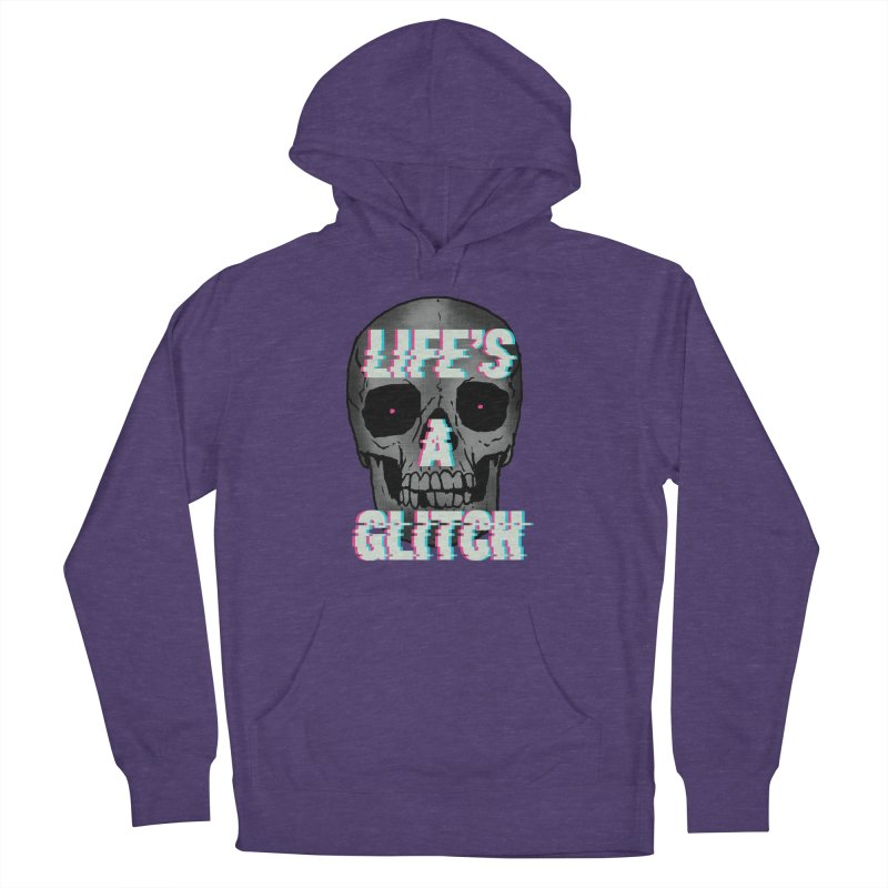 Life's A Glitch Women's Pullover Hoody by hillarywhiterabbit's Artist Shop