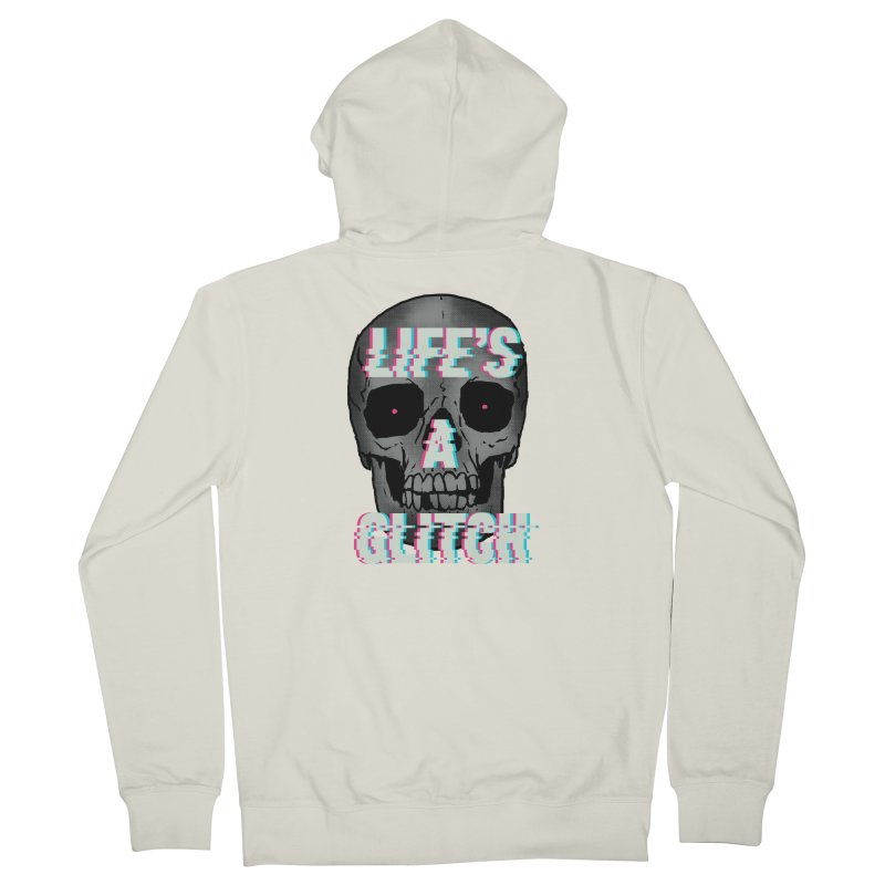 Life's A Glitch Women's Zip-Up Hoody by hillarywhiterabbit's Artist Shop