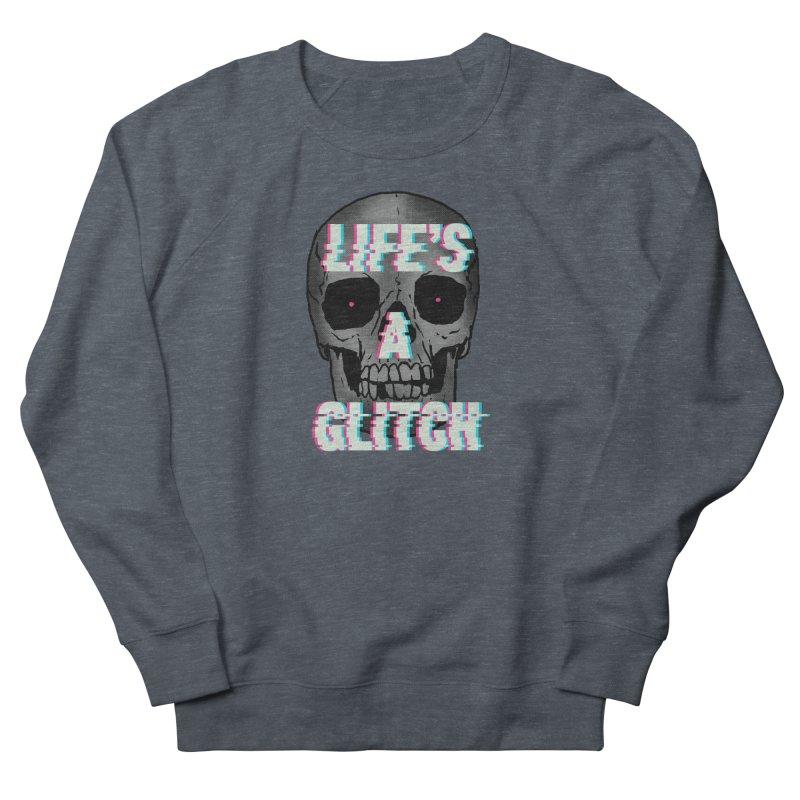 Life's A Glitch Men's Sweatshirt by hillarywhiterabbit's Artist Shop