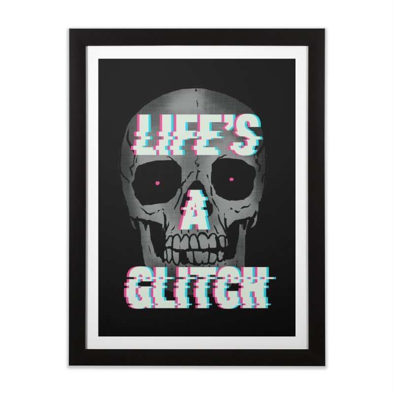 Life's A Glitch Home Framed Fine Art Print by hillarywhiterabbit's Artist Shop