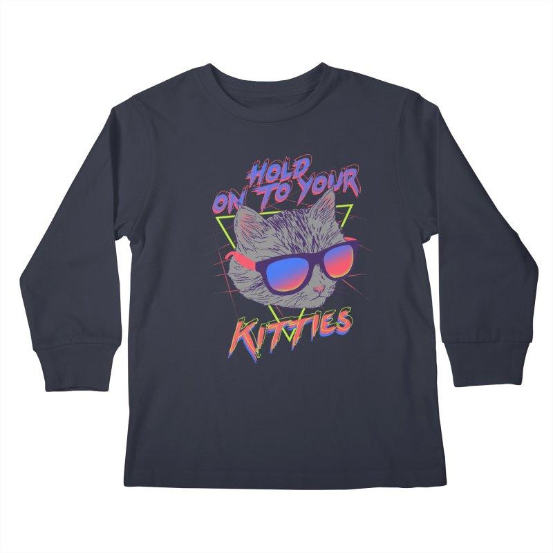 Hold On To Your Kitties Kids Longsleeve T-Shirt by hillarywhiterabbit's Artist Shop