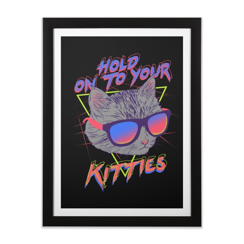 Hold On To Your Kitties Home  by hillarywhiterabbit's Artist Shop