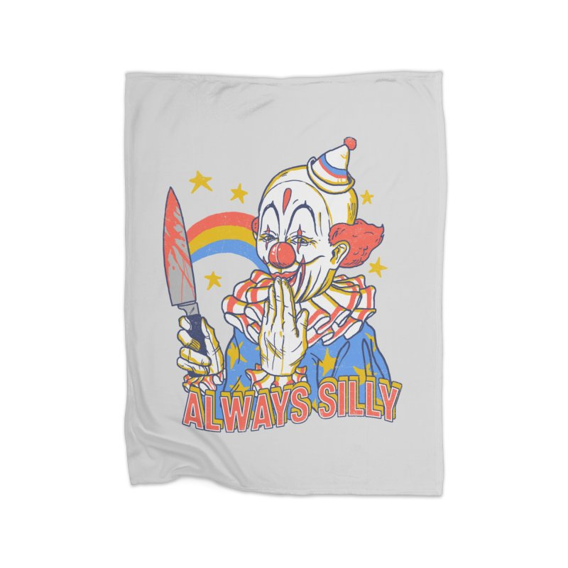 Clowns Are Silly Home  by hillarywhiterabbit's Artist Shop