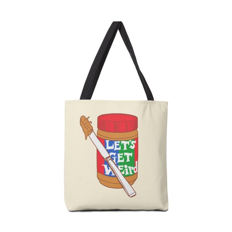Let's Get Weird Accessories  by hillarywhiterabbit's Artist Shop
