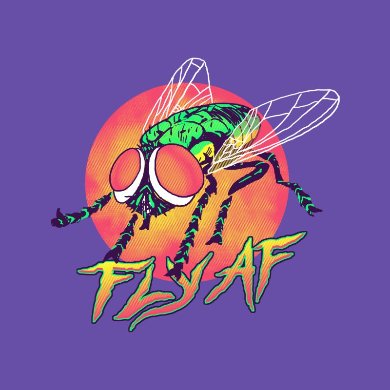 Fly AF by hillarywhiterabbit's Artist Shop