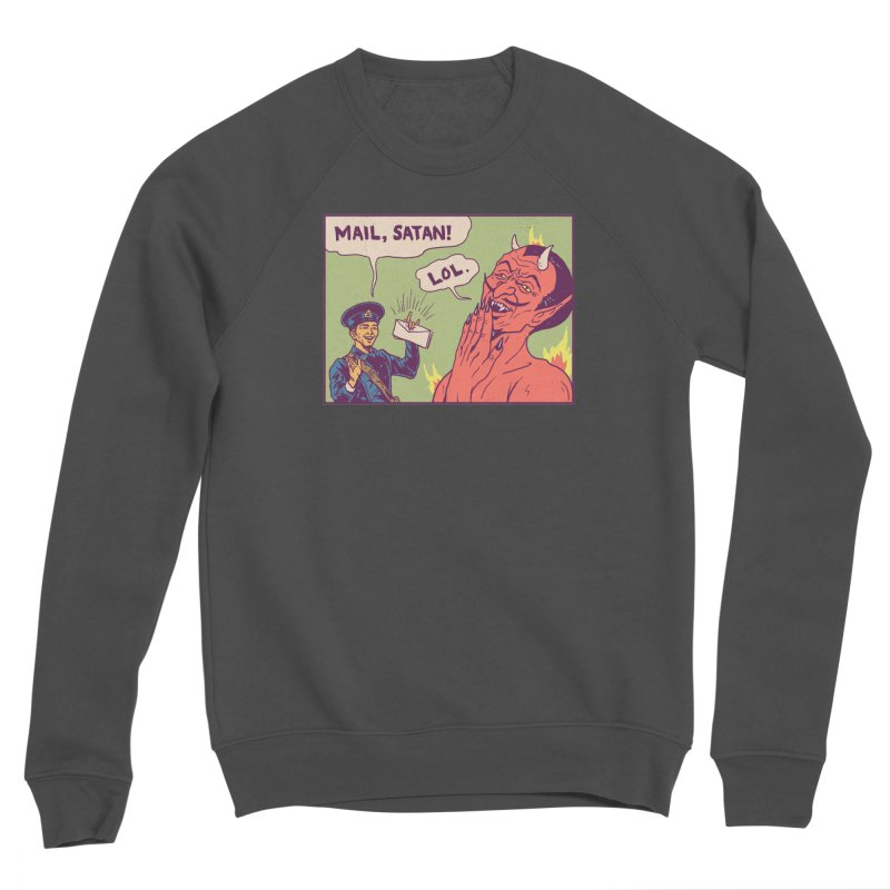 Mail, Satan! Men's Sponge Fleece Sweatshirt by hillarywhiterabbit's Artist Shop