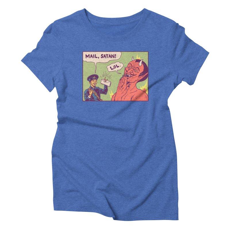 Mail, Satan! Women's Triblend T-Shirt by hillarywhiterabbit's Artist Shop