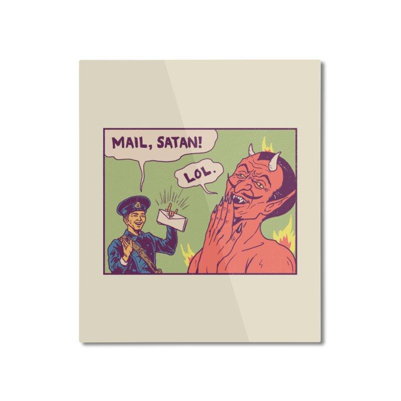 Mail, Satan! Home Mounted Aluminum Print by hillarywhiterabbit's Artist Shop