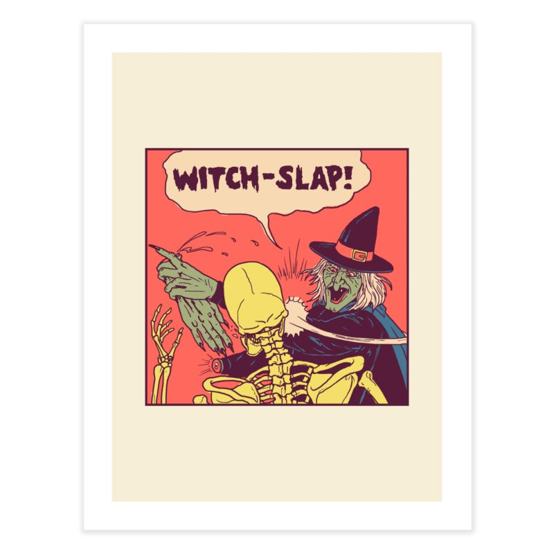 Witch-Slap Home Fine Art Print by hillarywhiterabbit's Artist Shop