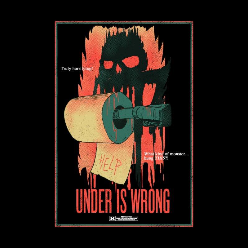 Under Is Wrong by hillarywhiterabbit's Artist Shop