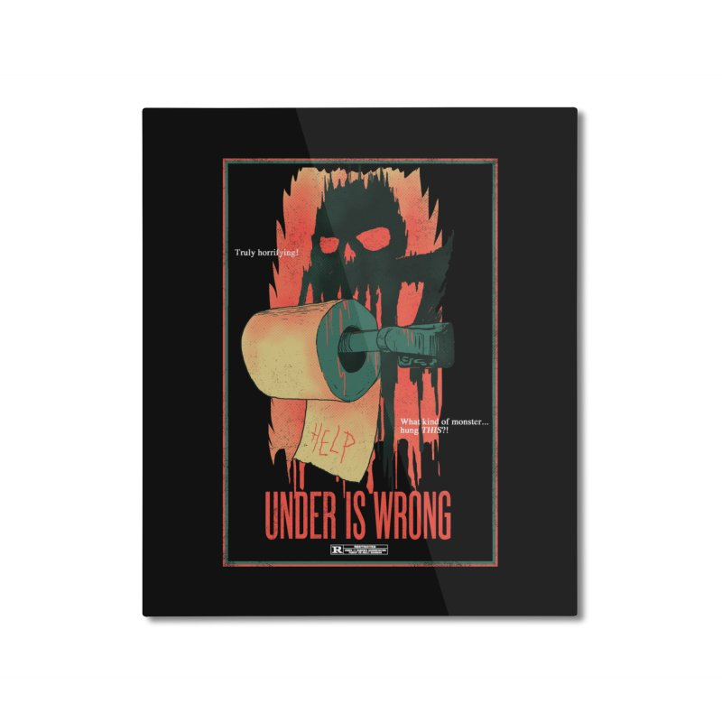 Under Is Wrong Home Mounted Aluminum Print by hillarywhiterabbit's Artist Shop