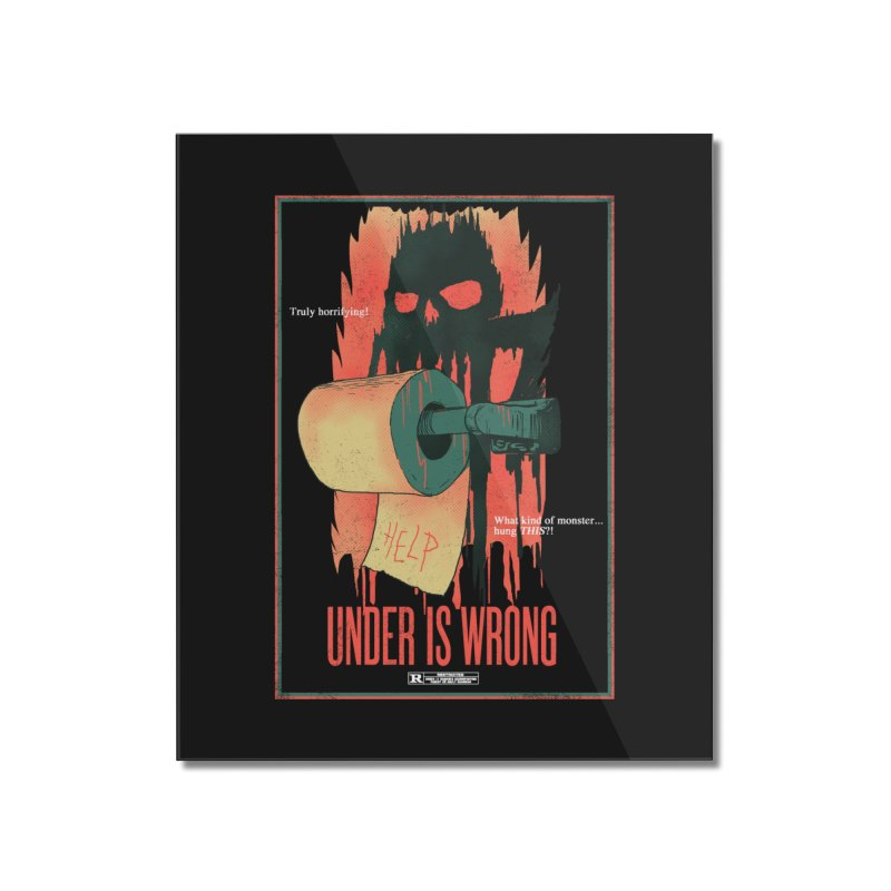 Under Is Wrong Home Mounted Acrylic Print by hillarywhiterabbit's Artist Shop