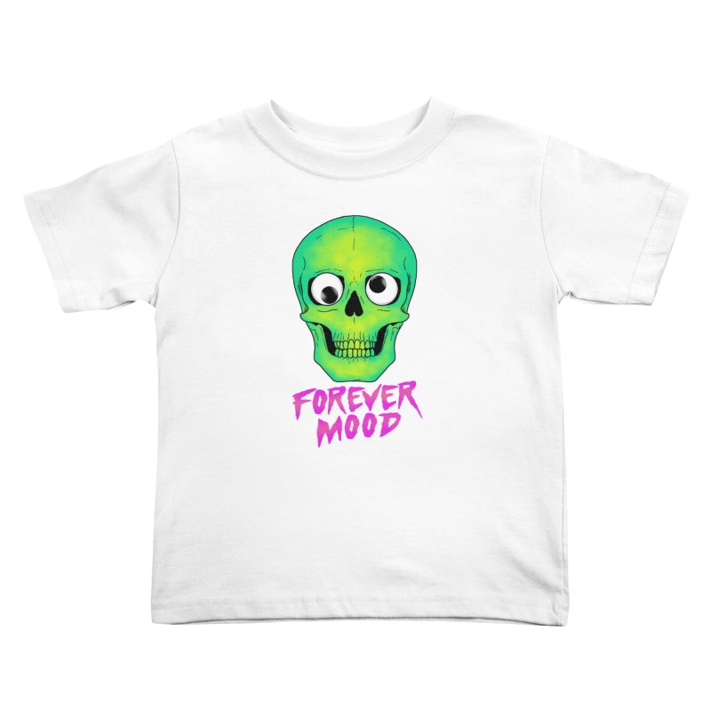 Forever Mood Kids Toddler T-Shirt by hillarywhiterabbit's Artist Shop
