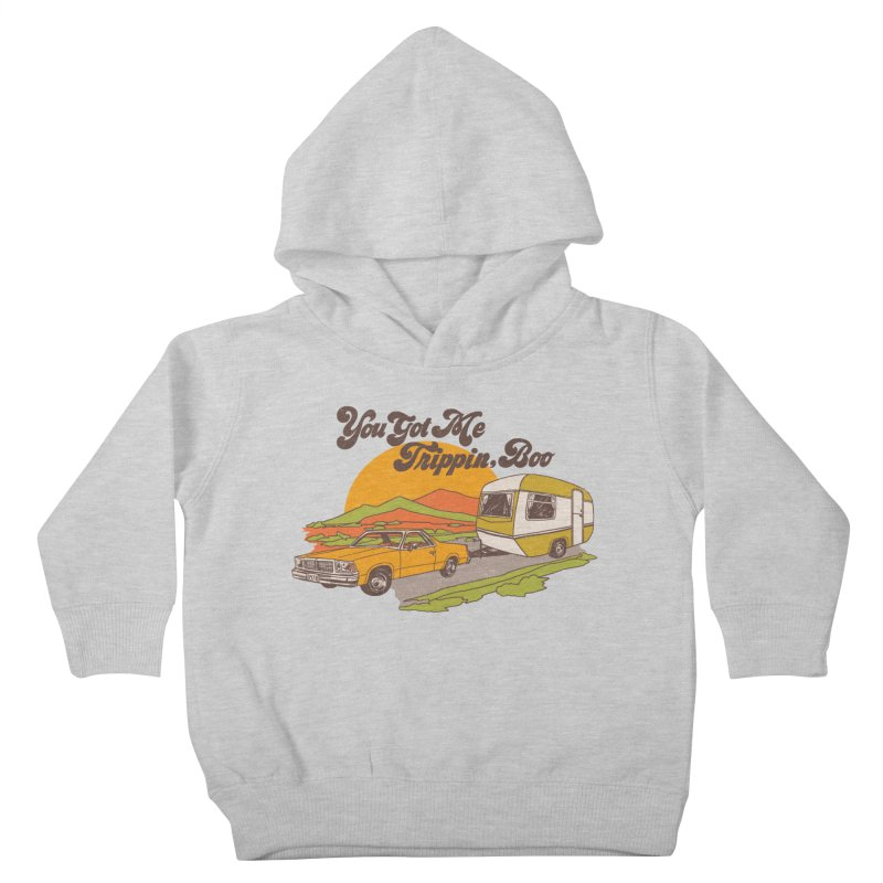 You Got me Trippin, Boo Kids Toddler Pullover Hoody by Hillary White