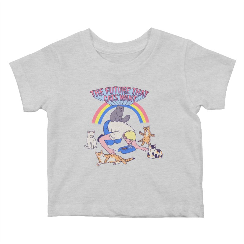 The Future That Cats Want Kids Baby T-Shirt by Hillary White