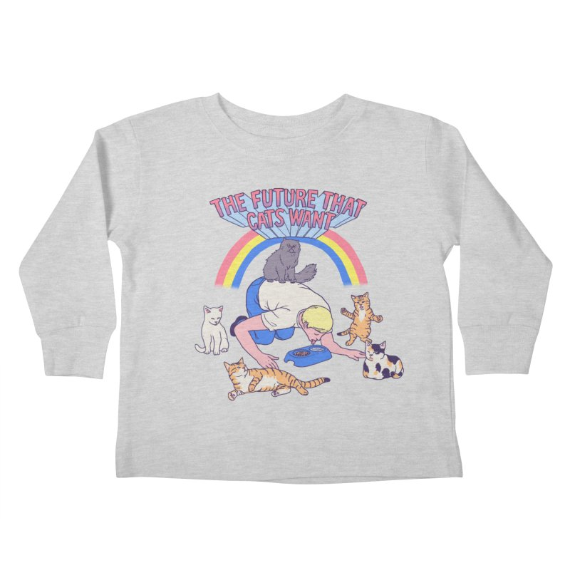 The Future That Cats Want Kids Toddler Longsleeve T-Shirt by hillarywhiterabbit's Artist Shop