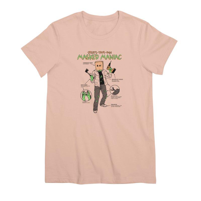 Create-Your-Own Masked Maniac Women's Premium T-Shirt by hillarywhiterabbit's Artist Shop