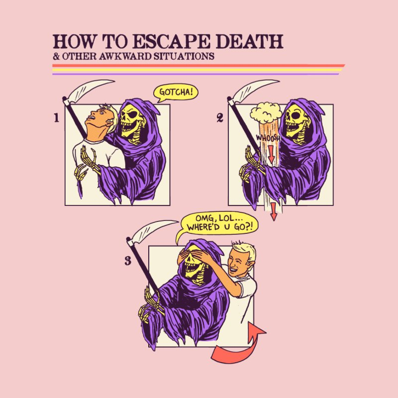 How To Escape Death Women's T-Shirt by hillarywhiterabbit's Artist Shop