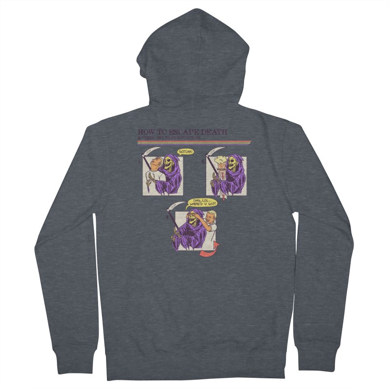 How To Escape Death Men's French Terry Zip-Up Hoody by hillarywhiterabbit's Artist Shop