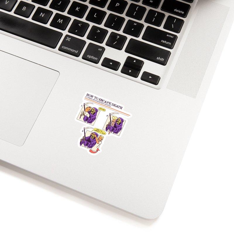 How To Escape Death Accessories Sticker by hillarywhiterabbit's Artist Shop