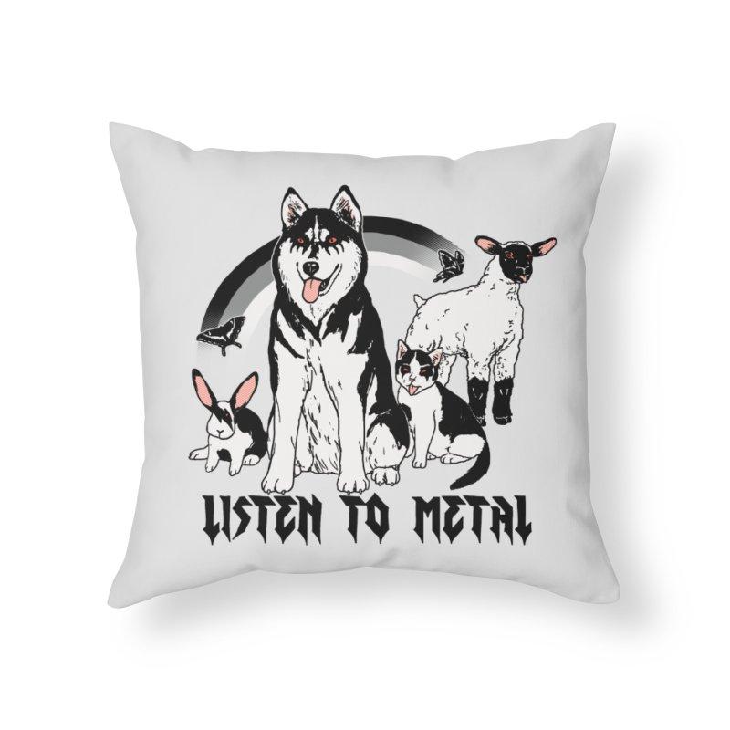 Listen To Metal Home Throw Pillow by hillarywhiterabbit's Artist Shop