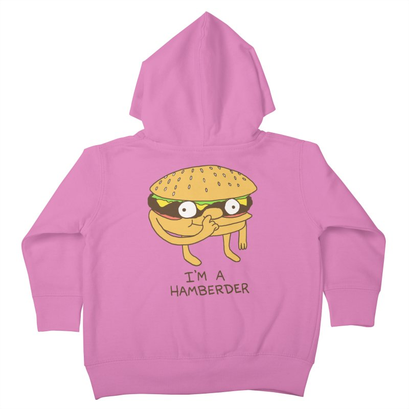 I'm A Hamberder Kids Toddler Zip-Up Hoody by Hillary White