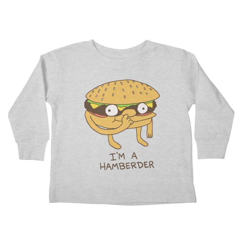 I'm A Hamberder Kids Toddler Longsleeve T-Shirt by Hillary White