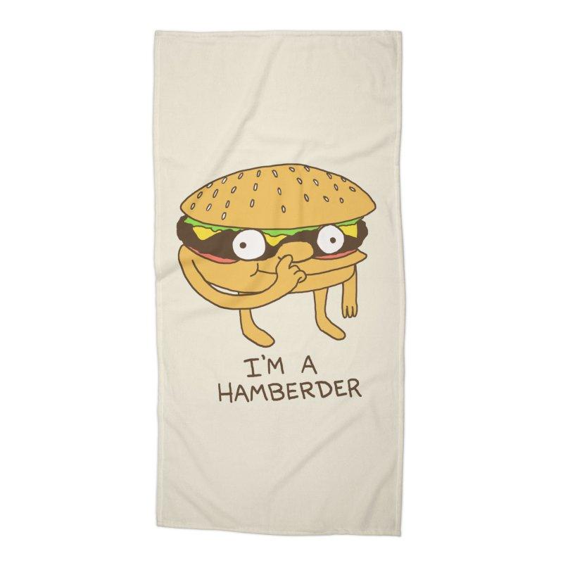 I'm A Hamberder Accessories Beach Towel by hillarywhiterabbit's Artist Shop