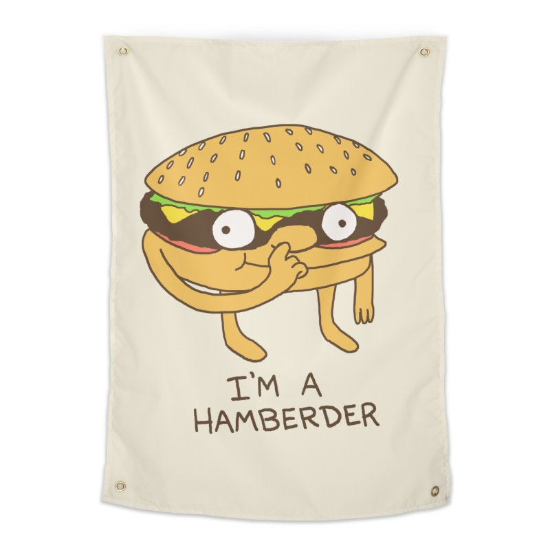 I'm A Hamberder Home Tapestry by hillarywhiterabbit's Artist Shop