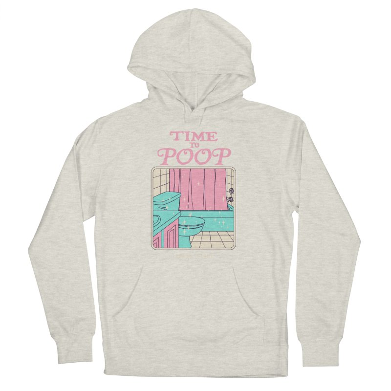 Time To Poop Men's French Terry Pullover Hoody by Hillary White
