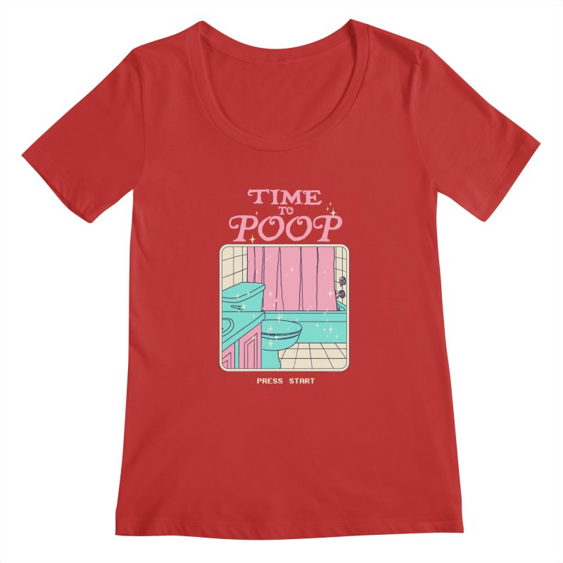 Time To Poop Women's Regular Scoop Neck by hillarywhiterabbit's Artist Shop