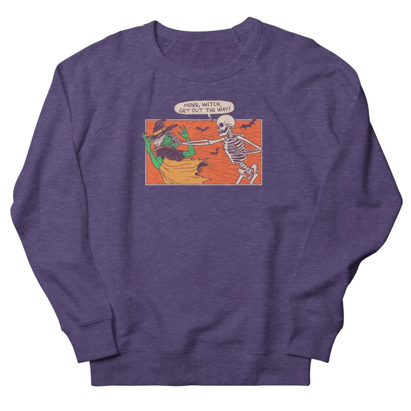 Move, Witch Women's French Terry Sweatshirt by Hillary White