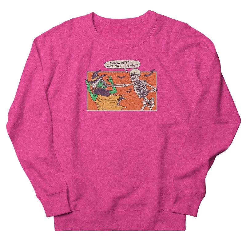 Move, Witch Women's French Terry Sweatshirt by hillarywhiterabbit's Artist Shop