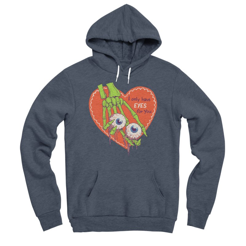 I Only Have Eyes For You Women's Sponge Fleece Pullover Hoody by hillarywhiterabbit's Artist Shop