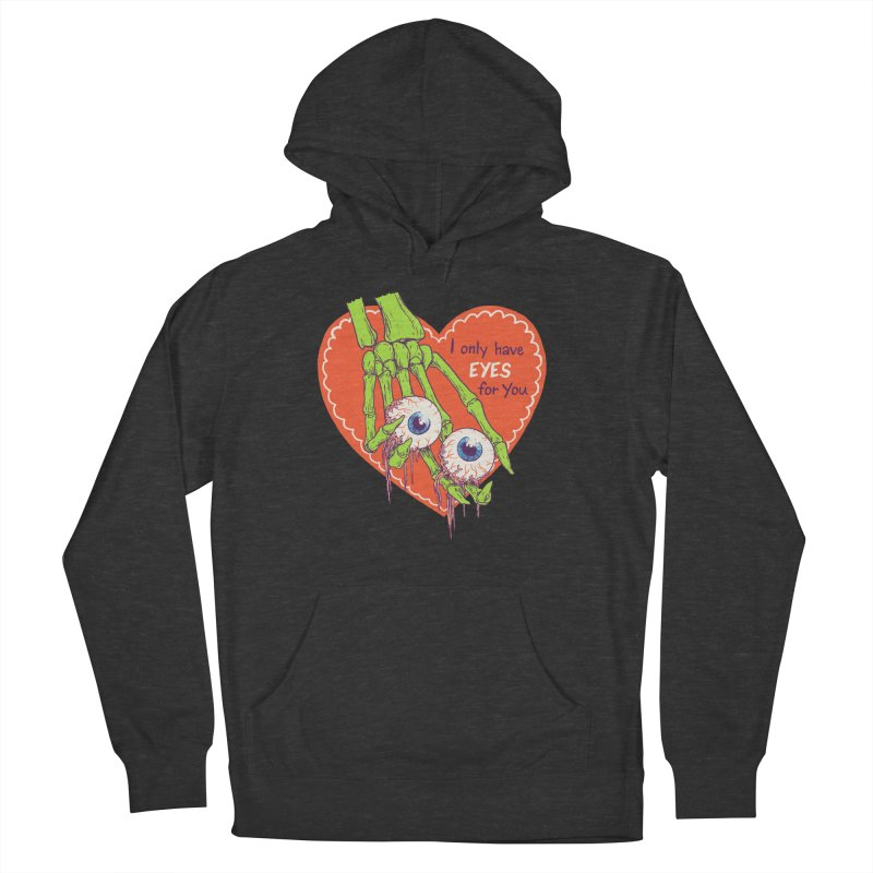 I Only Have Eyes For You Women's French Terry Pullover Hoody by hillarywhiterabbit's Artist Shop