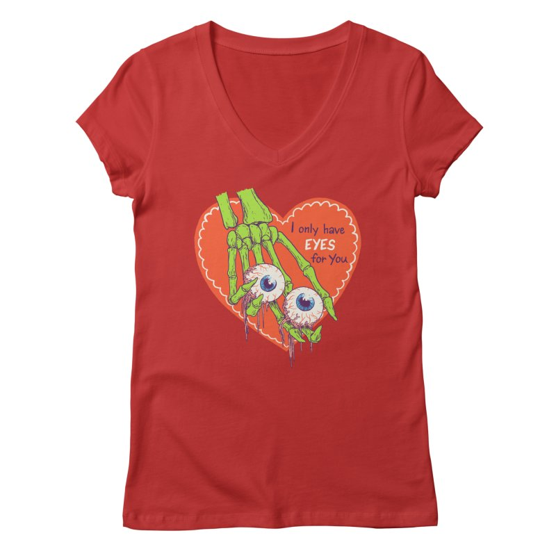 I Only Have Eyes For You Women's Regular V-Neck by Hillary White