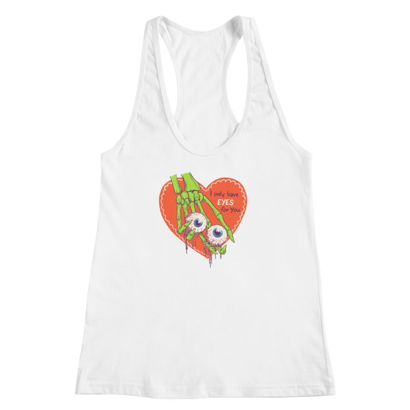 I Only Have Eyes For You Women's Racerback Tank by Hillary White