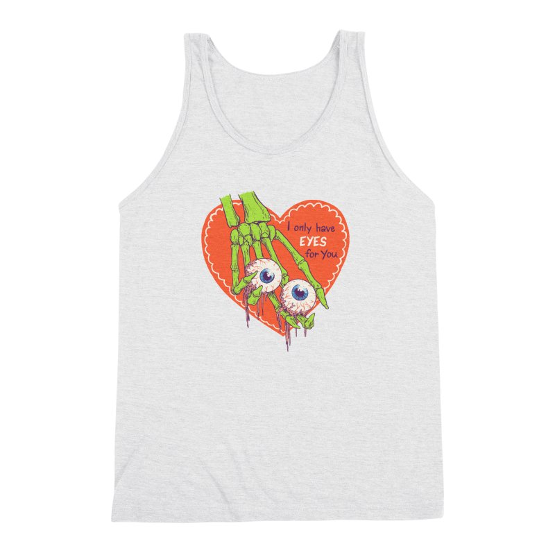 I Only Have Eyes For You Men's Triblend Tank by Hillary White