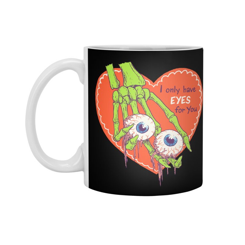 I Only Have Eyes For You Accessories Mug by Hillary White
