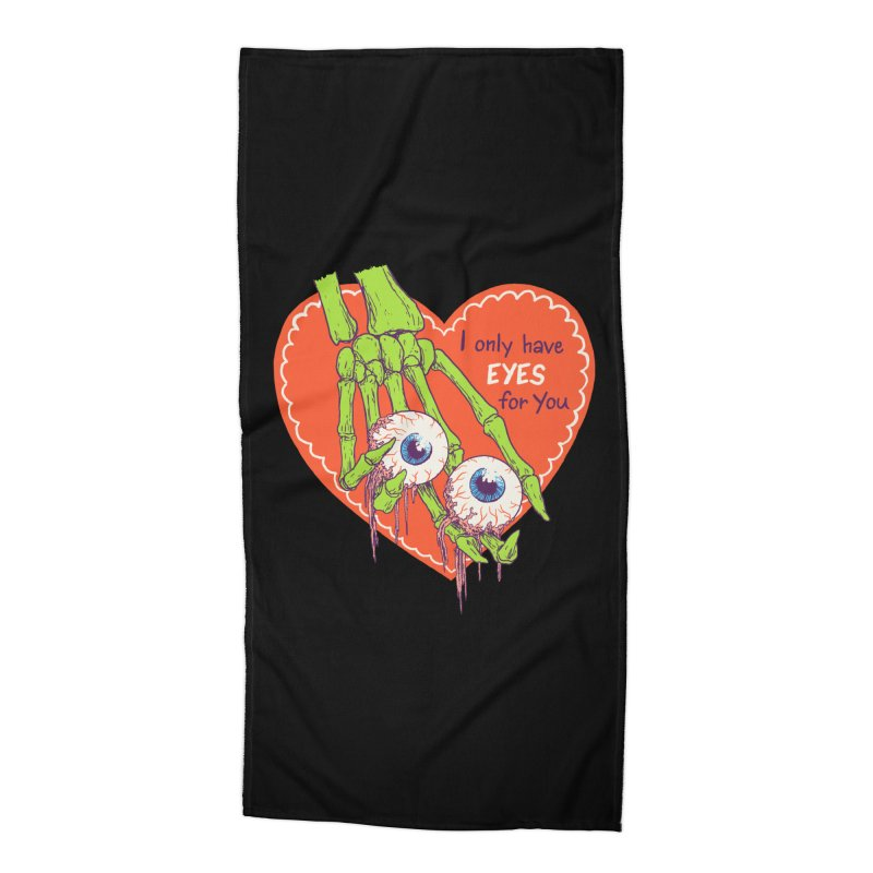 I Only Have Eyes For You Accessories Beach Towel by hillarywhiterabbit's Artist Shop