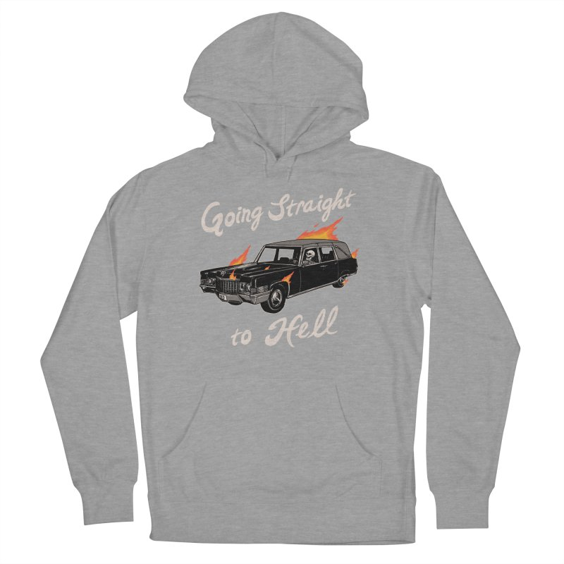 Going Straight To Hell Women's French Terry Pullover Hoody by hillarywhiterabbit's Artist Shop
