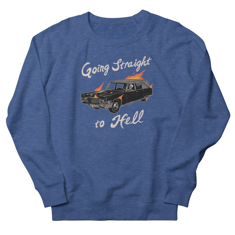 Going Straight To Hell Women's French Terry Sweatshirt by Hillary White