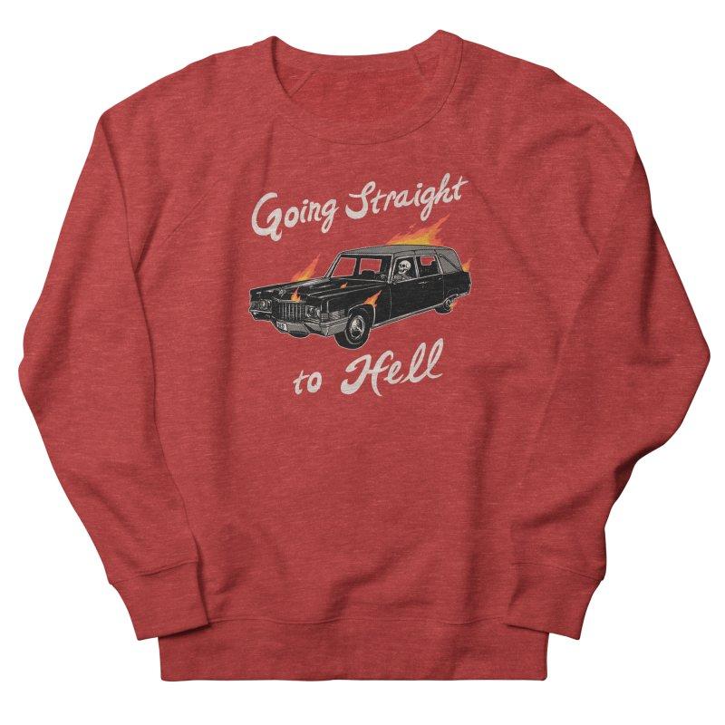 Going Straight To Hell Women's French Terry Sweatshirt by hillarywhiterabbit's Artist Shop