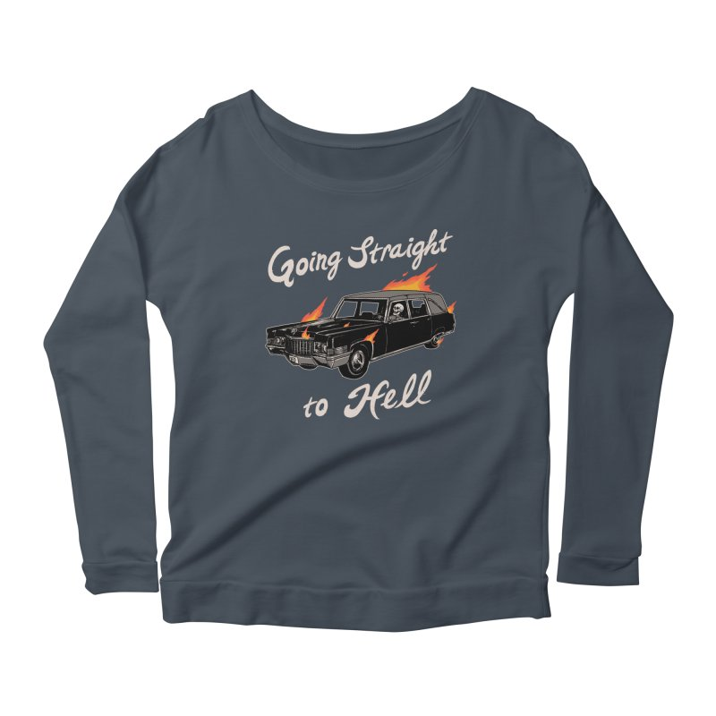 Going Straight To Hell Women's Scoop Neck Longsleeve T-Shirt by Hillary White