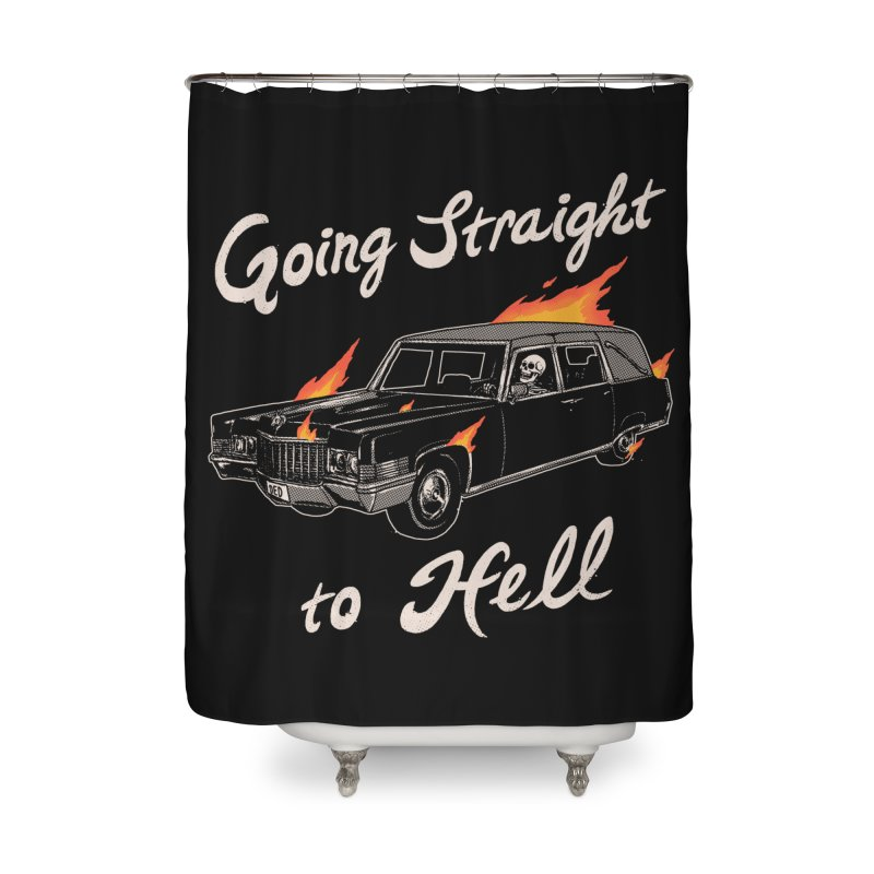 Going Straight To Hell Home Shower Curtain by hillarywhiterabbit's Artist Shop