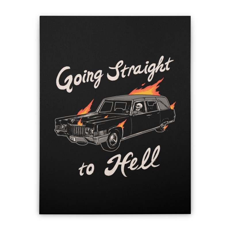 Going Straight To Hell Home Stretched Canvas by Hillary White