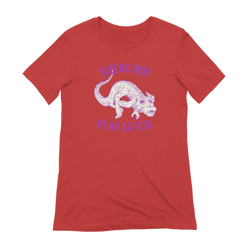 Ride Me For Luck Women's Extra Soft T-Shirt by Hillary White