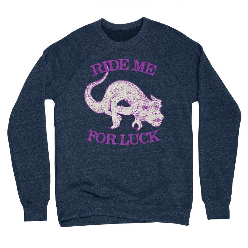 Ride Me For Luck Men's Sponge Fleece Sweatshirt by Hillary White